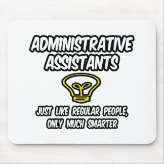 Admin. Gente regular de los ayudantes…, solamente  Alfombrilla De Ratón