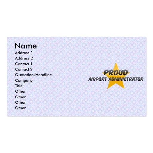 Administrador de aeropuerto orgulloso plantillas de tarjeta de negocio