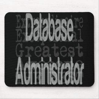 Administrador de base de datos Extraordinaire Alfombrilla De Ratón