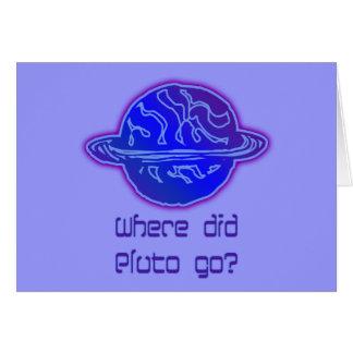 ¿Adónde Plutón fue? Tarjeta De Felicitación