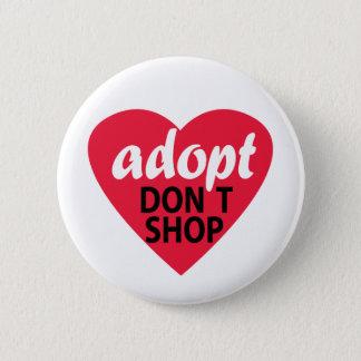 Adopt no hace compras chapa redonda de 5 cm