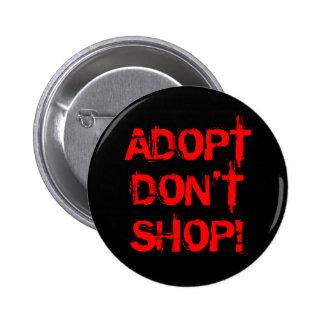 Adopte, no haga compras pin