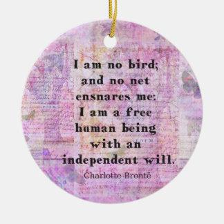Adorno De Cerámica Cita de Charlotte Bronte sobre independencia