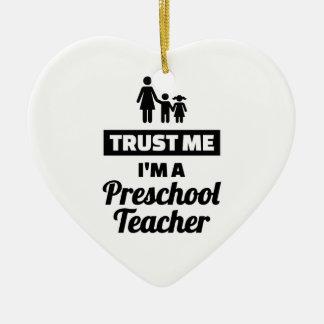 Adorno De Cerámica Confíe en que yo es profesor preescolar