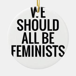 ADORNO DE CERÁMICA DEBEMOS TODOS SER FEMINISTAS