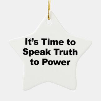 Adorno De Cerámica Es hora de hablar verdad al poder