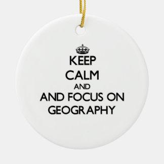 Adorno De Cerámica Guarde la calma y el foco en la geografía