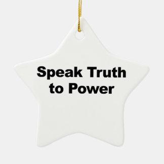 Adorno De Cerámica Hable la verdad al poder