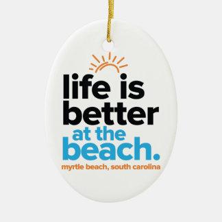 Adorno De Cerámica La vida es mejor en la playa