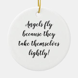 Adorno De Cerámica ¡Los ángeles vuelan porque se toman ligeramente!
