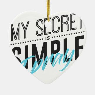 Adorno De Cerámica Mi secreto es simple yo ruega