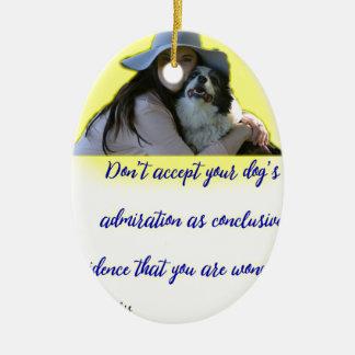 Adorno De Cerámica No acepte la admiración de su perro