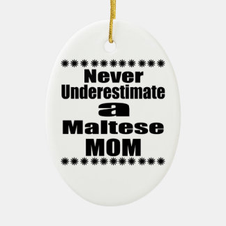 Adorno De Cerámica Nunca subestime a la mamá maltesa