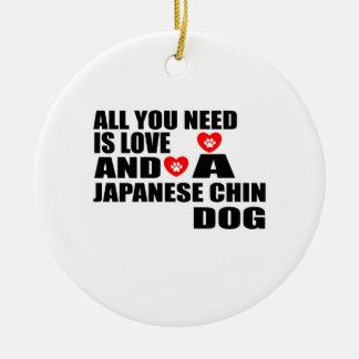 Adorno De Cerámica Todos usted necesita diseños de los perros de CHIN