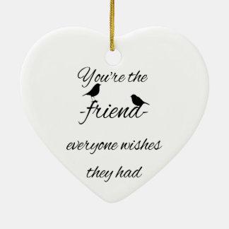 Adorno De Cerámica Usted es el amigo que cada uno desea que tuvieran