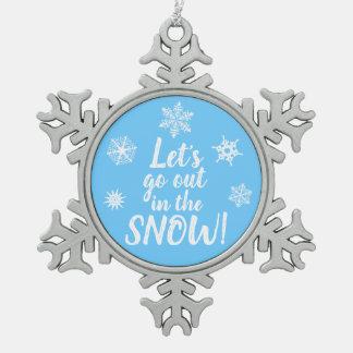 Adorno De Peltre Tipo Copo De Nieve ¡Salgamos en la NIEVE! Ornamento azul del copo de