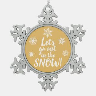 Adorno De Peltre Tipo Copo De Nieve ¡Salgamos en la NIEVE! Ornamento del copo de nieve