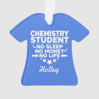 Adorno Estudiante de la química ninguna vida o dinero
