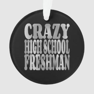 Adorno Estudiante de primer año loco de la High School