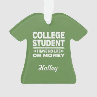Adorno Estudiante universitario ninguna vida o dinero