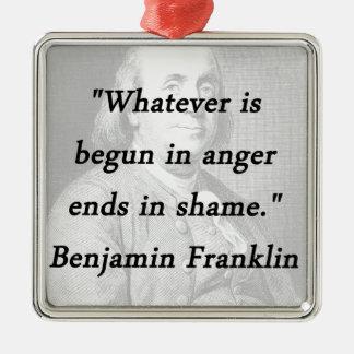 Adorno Metálico Comenzado en la cólera - Benjamin Franklin