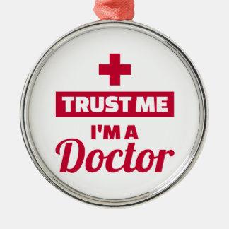 Adorno Metálico Confíe en que yo es doctor