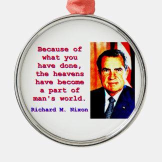 Adorno Metálico Debido a lo que usted ha hecho - Richard Nixon