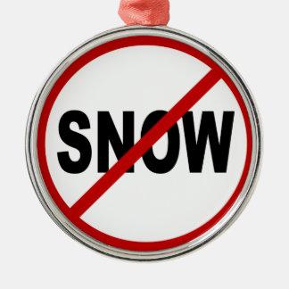 Adorno Metálico Declaración permitida nieve de la muestra de /No
