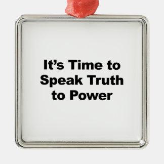 Adorno Metálico Es hora de hablar verdad al poder