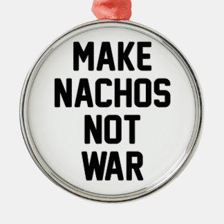 Adorno Metálico Haga la guerra de los Nachos no