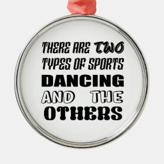Adorno Metálico Hay dos tipos de baile y de otros de los deportes