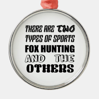 Adorno Metálico Hay dos tipos de caza de Fox de los deportes y de