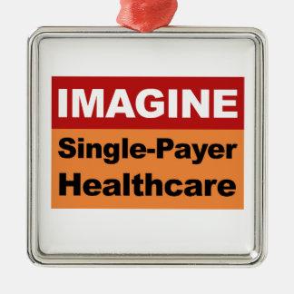 Adorno Metálico Imagínese la sola atención sanitaria del pagador