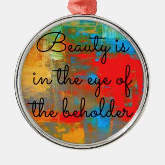 Adorno Metálico La belleza está en el ojo del espectador