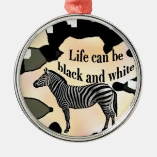 Adorno Metálico La vida puede ser blanco y negro