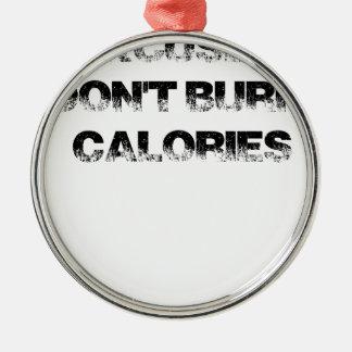 Adorno Metálico Las excusas no queman calorías - ejercite,