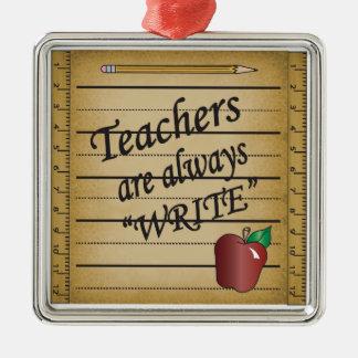 Adorno Metálico Los profesores son escriben siempre