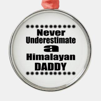 Adorno Metálico Nunca subestime al papá Himalayan