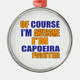 Adorno Metálico Por supuesto soy combatiente de Capoeira