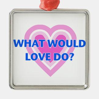 Adorno Metálico ¿Qué el amor haría?