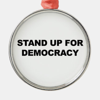 Adorno Metálico Represente para arriba democracia