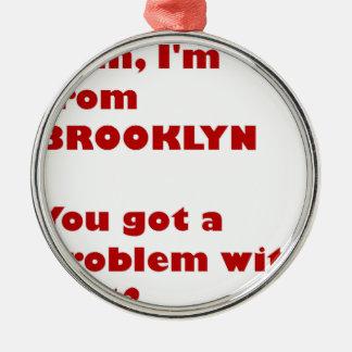 Adorno Metálico Soy de Brooklyn