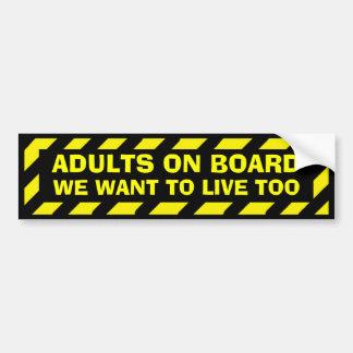 Adultos a bordo que queremos vivir también pegatina para coche