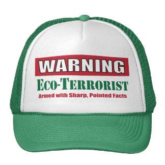 ¡Advertencia! Casquillo del Eco-Terrorista Gorro De Camionero