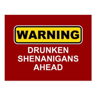 Advertencia: Shenanigans borrachos a continuación Postal