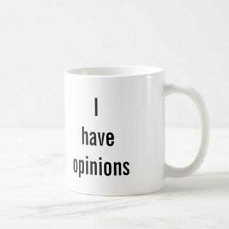 """""""ADVIRTIENDO: Tengo taza de opiniones"""""""