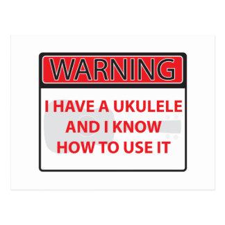 advirtiendo tengo un ukulele 2000Warning que tengo Postal
