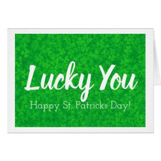 ¡Afortunado usted! Tarjeta feliz del día del St.