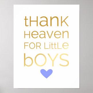 Agradezca el cielo por niños pequeños - azul - póster