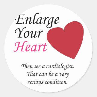 Agrande su corazón - cuidadosamente pegatina redonda